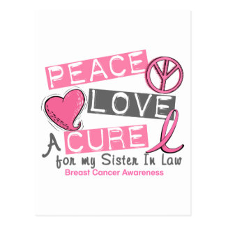 Breast Cancer PEACE, LOVE, A CURE 1 Sister-In-Law Postcard
