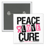 Breast Cancer Peace Love Cure Pinback Buttons