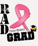 Breast Cancer Radiation Therapy RAD Grad Shirt