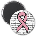 Breast Cancer Ribbon courage and hope Magnets