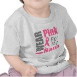 Breast Cancer Ribbon I Wear Pink Nana Tee Shirts