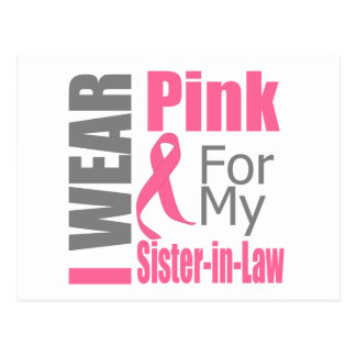 Breast Cancer Ribbon I Wear Pink Sister-in-Law Postcard