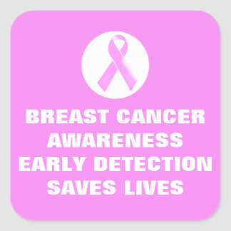 Breast cancer slogan early detection| Personalized Square Sticker