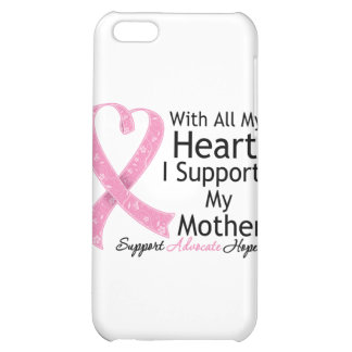 Breast Cancer Support My Mother With All My Heart Cover For iPhone 5C