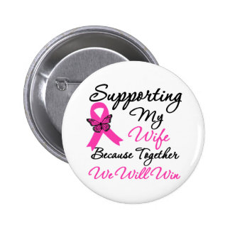 Breast Cancer Support (Wife) 6 Cm Round Badge