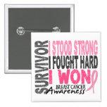 Breast Cancer Survivor 4 Pinback Buttons