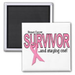 BREAST CANCER SURVIVOR And Staying One Square Magnet