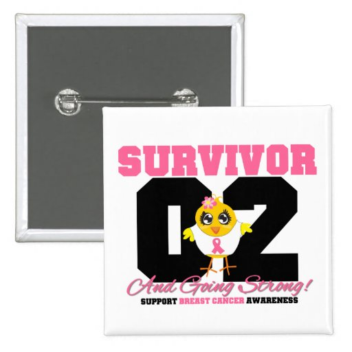Breast Cancer Survivor Chick 02 Years Pin