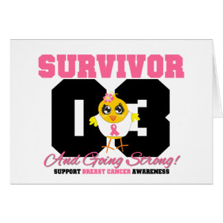 Breast Cancer Survivor Chick 03 Years Greeting Card