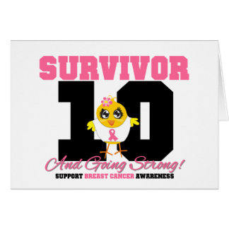 Breast Cancer Survivor Chick 10 Years Greeting Card