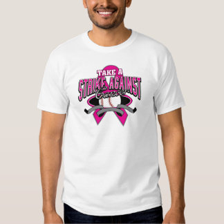 Breast Cancer Take a Strike Against Cancer T-shirt