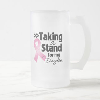 Breast Cancer Taking a Stand For My Daughter Coffee Mug