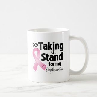 Breast Cancer Taking a Stand For My DaughterInLaw Mugs