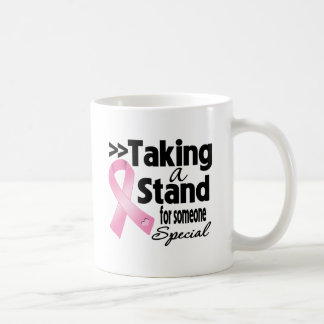 Breast Cancer Taking a Stand For Someone Special Coffee Mug