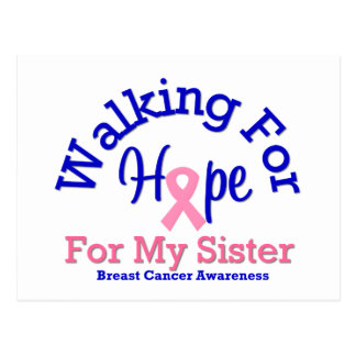 Breast Cancer Walking For Hope For My Sister Postcard