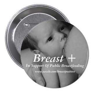 Breast Positive 7.5 Cm Round Badge