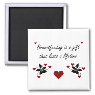 Breastfeeding is a Gift Square Magnet
