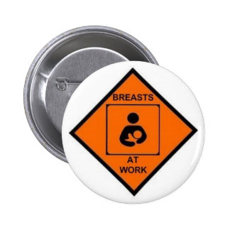 breasts at work 6 cm round badge