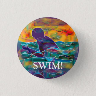 "Breaststroke Round Button ""SWIM!"""
