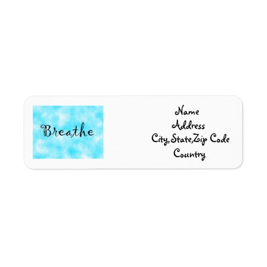 Breathe-address label