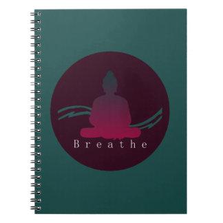 """""""Breathe"""" Beautiful Buddha. Notebooks"""