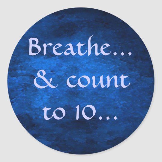 Breathe & count to 10 sticker