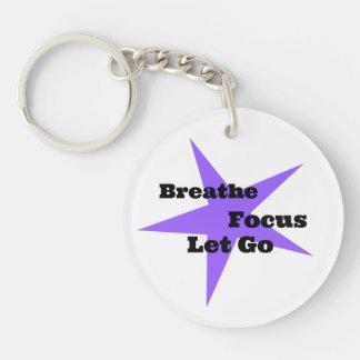 Breathe, Focus, Let Go - Relaxation Reminder Single-Sided Round Acrylic Key Ring
