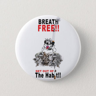 Breathe Free - STOP SMOKING 6 Cm Round Badge