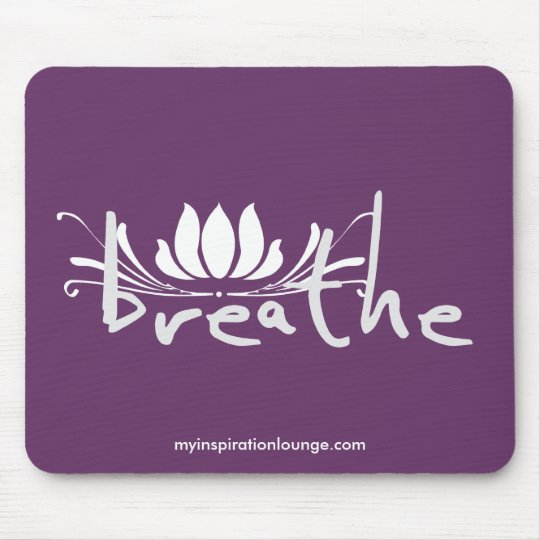 Breathe Mousepad