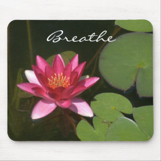 """Breathe "" Pink Lotus Blossom MousePad"
