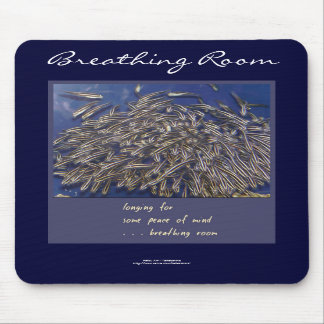 Breathing Room Mousepad