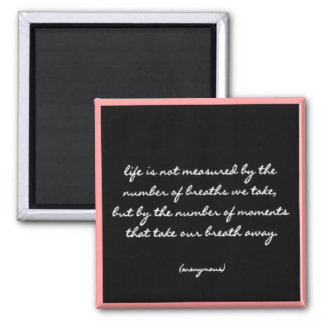 """Breaths"" Quote Square Magnet"