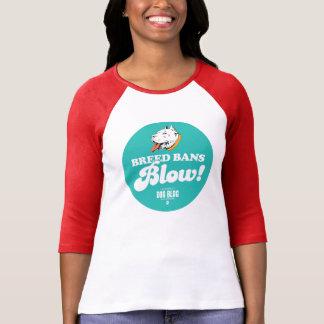 Breed Bans Blow (teal) T-Shirt