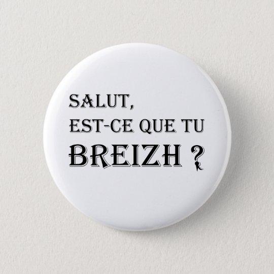 breizh 6 cm round badge