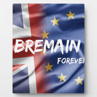 Bremain Forever Plaque