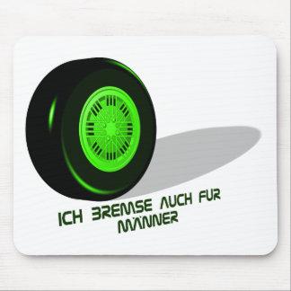 Bremse fuer Maenner-gruen Mousepad