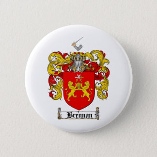 BRENNAN FAMILY CREST -  BRENNAN COAT OF ARMS 6 CM ROUND BADGE