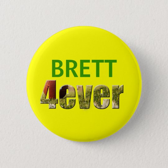 Brett 4ever 6 cm round badge