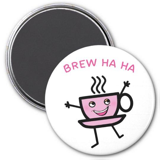 Brew Ha Ha 7.5 Cm Round Magnet