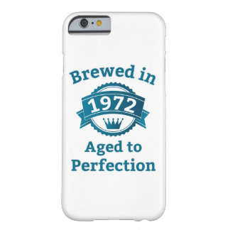 Brewed in 1972 Aged to Perfection iPhone 6/6s Barely There iPhone 6 Case