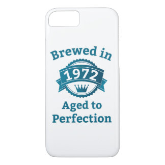 Brewed in 1972 Aged to Perfection iPhone 8/7 Case