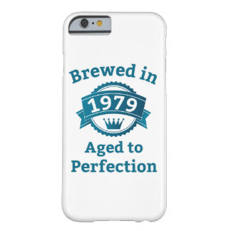 Brewed in 1979 Aged to Perfection iPhone 6/6s Barely There iPhone 6 Case