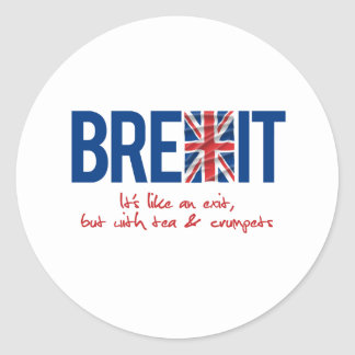 BREXIT - It's like and exit - -  Classic Round Sticker