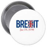 BREXIT - June 23 2016 - - 10 Cm Round Badge