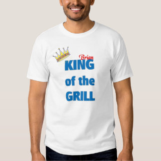 Brian king of the grill t-shirts