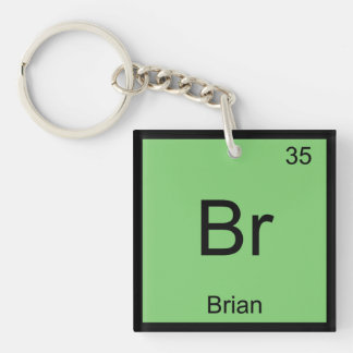 Brian Name Chemistry Element Periodic Table Key Ring