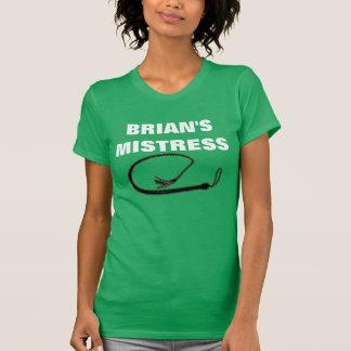 BRIAN'S MISTRESS T-SHIRTS