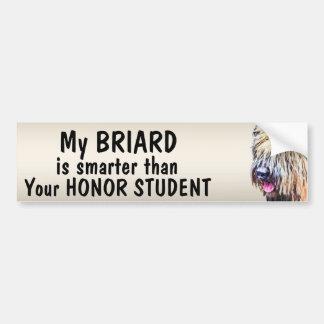 Briard dog - Smarter than student - funny Bumper Sticker