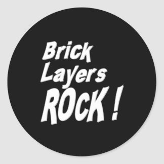 Brick Layers Rock! Sticker