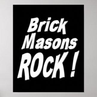Brick Masons Rock! Poster Print